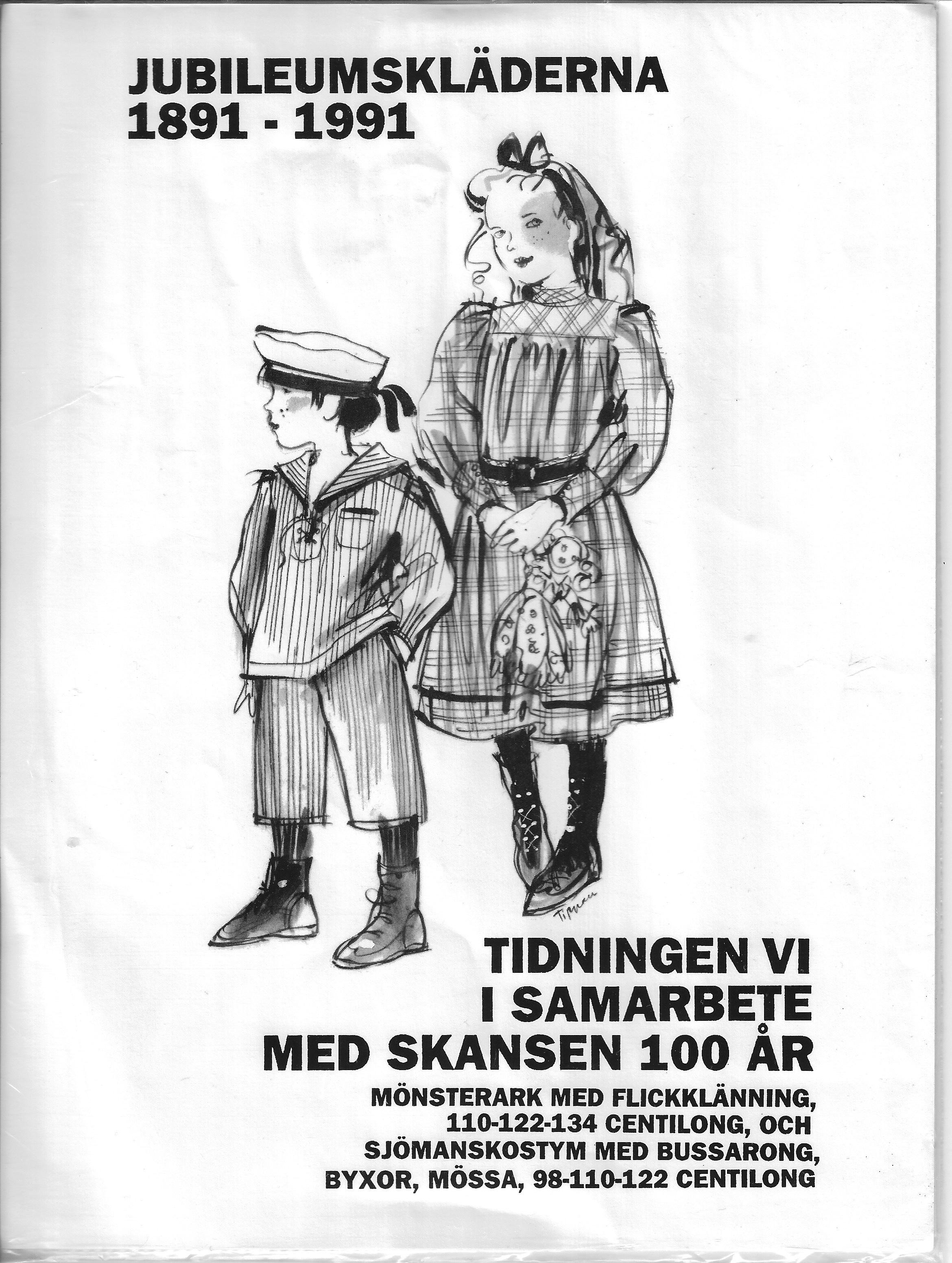 Ej testat ännu. Finns att köpa genom Skansens Klädkammare.